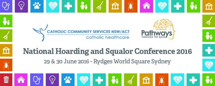 4th Hoarding and Squalor Conference, 29-30 June 2016